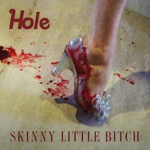 Hole альбом Skinny Little Bitch