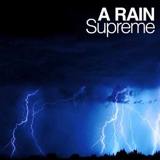 Rain альбом A Rain Supreme