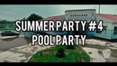 SUMMER PARTY 4 POOL PARTY