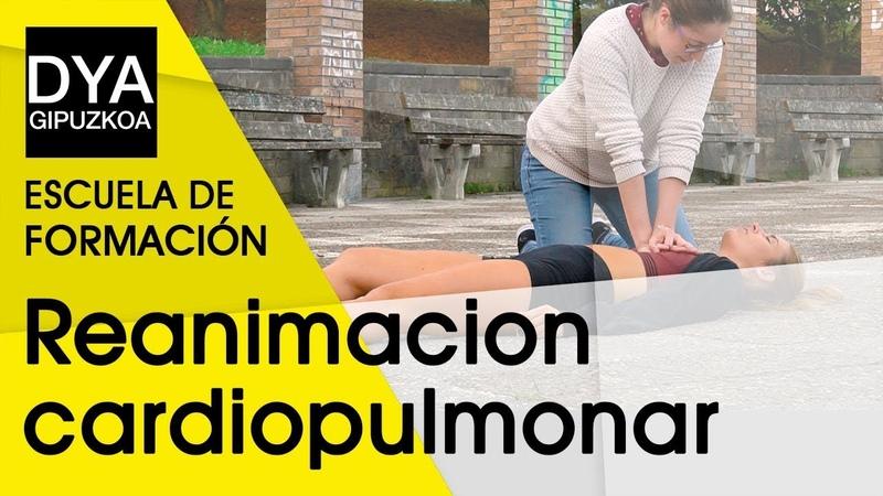 Reanimación cardiopulmonar básica - Escuela de Formación DYA Gipuzkoa