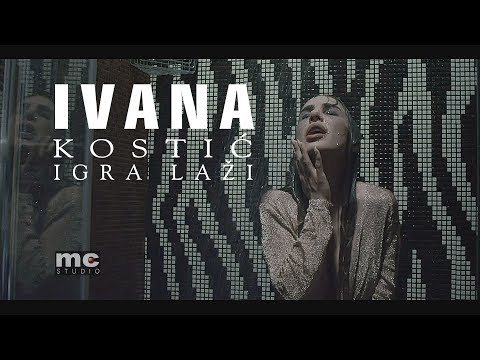 Ivana Kostic - Igra lazi (Official HD Video 2018)