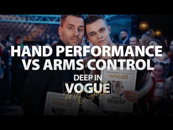 Hand Performance vs Arms Control   Deep in Vogue. Met Gala