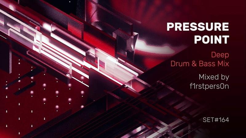 Pressure Point | Deep Drum Bass Mix