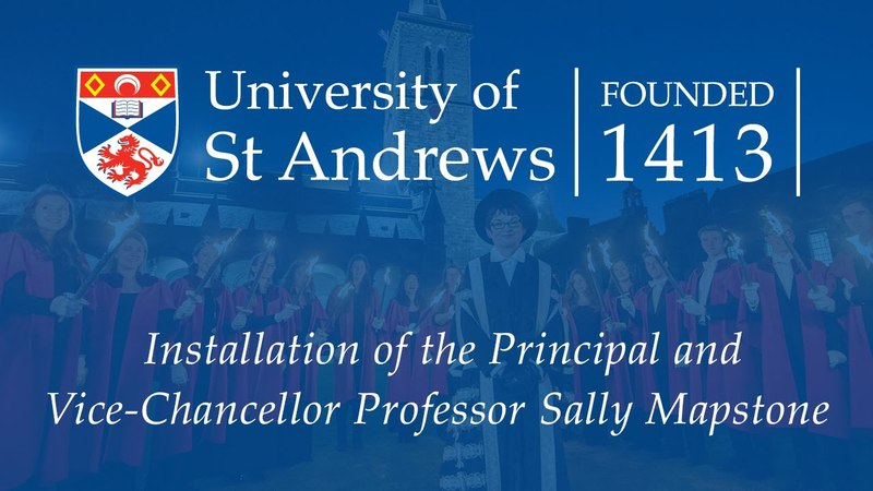 Installation of the Principal and Vice-Chancellor Professor Sally Mapstone
