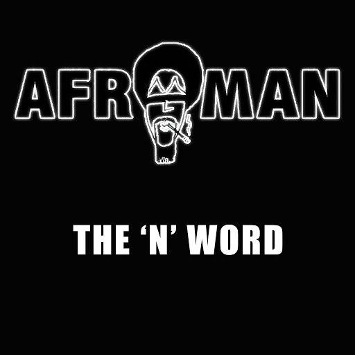 Afroman альбом The N-Word
