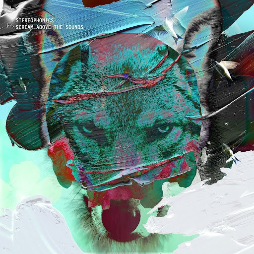 Stereophonics альбом Scream Above The Sounds (Deluxe)