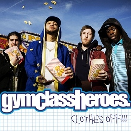 Gym Class Heroes альбом Clothes Off!!