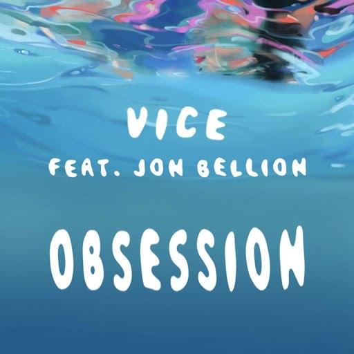 Vice альбом Obsession (feat. Jon Bellion)
