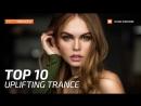 ♫ Uplifting Trance Top 10 (February 2018) _ New Trance Mix _ Paradise