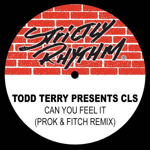 CLS альбом Todd Terry Presents: Can You Feel It' (Prok & Fitch Remix)