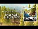 Monstercat 023 Voyage Passage Album Mix 1 Hour of Electronic Music