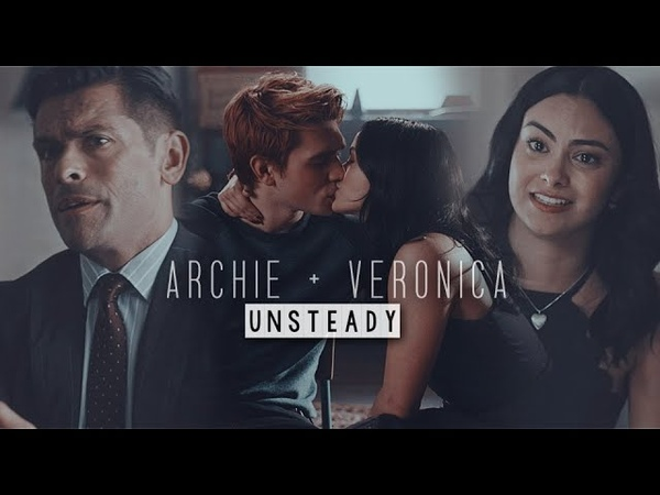 Archie veronica | unsteady ( 3x01 3x02 )