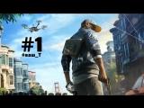 Стрим - Watch Dogs 2) МАМА Я ХАКЕР!!! ПРОХОЖДЕНИЕ) #1 #ваш_Т