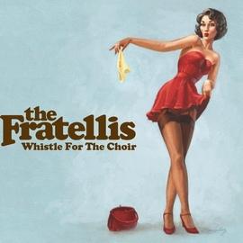 The Fratellis альбом Whistle For The Choir