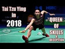 戴資穎 TAI TZU YING Queen of Skills in Badminton ● Crazy Tricks skills in 2018