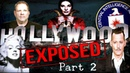 Hollywood Exposed [The Banned Documentary] {Part 2}