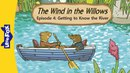 The Wind in the Willows 4: Getting to Know the River | Level 3 | By Little Fox