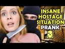 INSANE Hostage Situation Prank Ownage Pranks