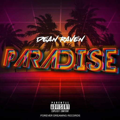Dean Raven альбом Paradise
