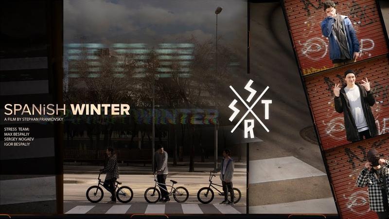 STRESS BMX - Spanish Winter