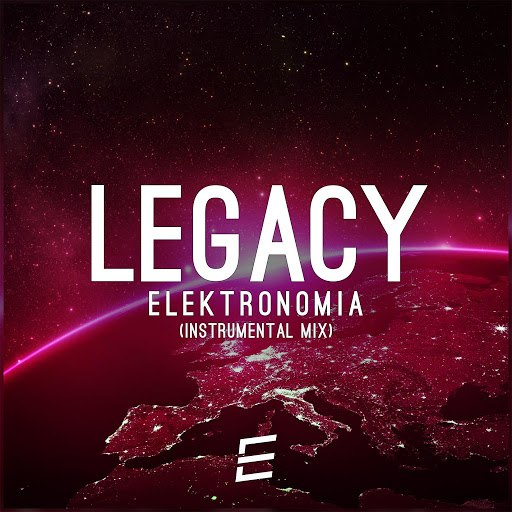 Elektronomia альбом Legacy (Instrumental Mix)