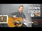 How to play Down Under by Men At Work - Guitar Lesson