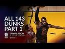 LeBron James All 143 dunks of the 2017/18 season Part 1