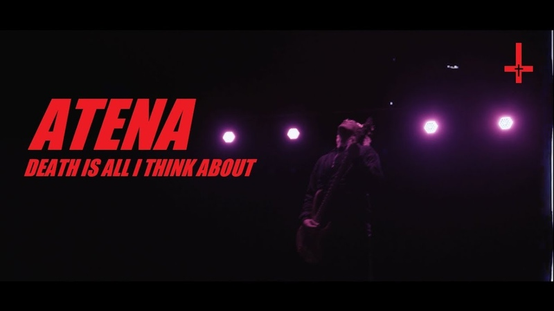 ATENA - Death Is All I Think About (Official Music Video)
