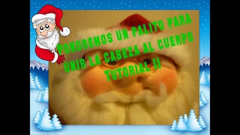 Muñecos soft-Papá Noel (Santa Claus)-parte 6- unimos la cabeza al cuerpo c/un palito- tutorial 11