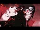 ★Наруто клип★Naruto AMV★the battle of two brothers★