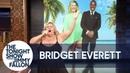 "Bridget Everett Serenades Idris Elba with ""Only Girl (In the World)"""