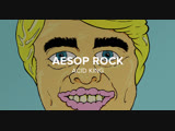 Aesop Rock &amp TOBACCO are Malibu Ken Acid King