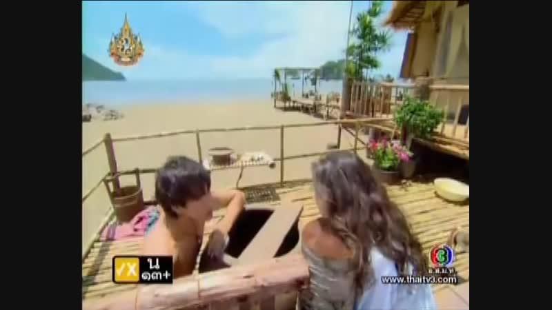 Нан Фа хочется помыться вместе с Сайчоном. Любовь побеждает зло.