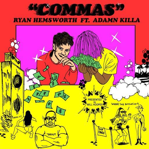 Ryan Hemsworth альбом Commas (feat. Adamn Killa)