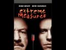 Крайние меры / Extreme Measures, 1996 дубляж,1080