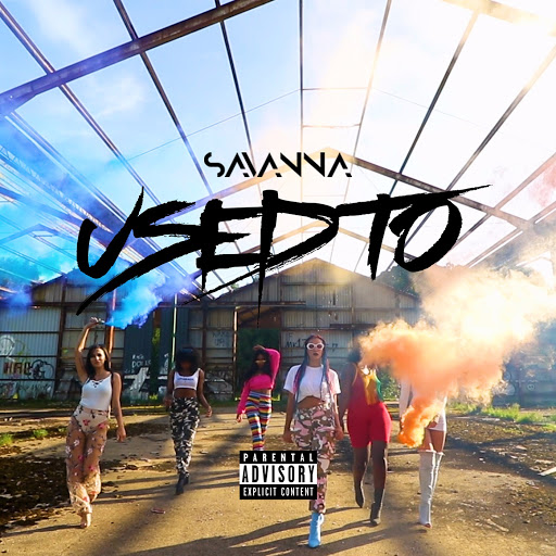 Savanna альбом Used To