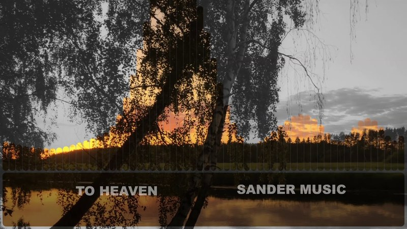 To heaven by Sander music