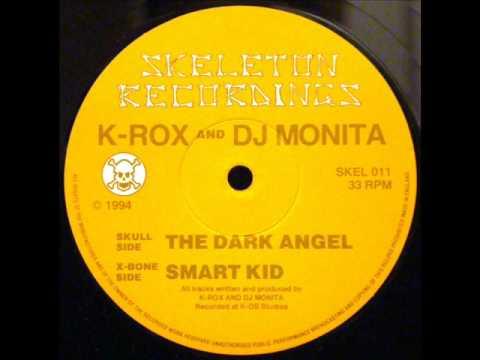 SKELETON RECORDINGS: K-ROX DJ MONITA - SMART KID