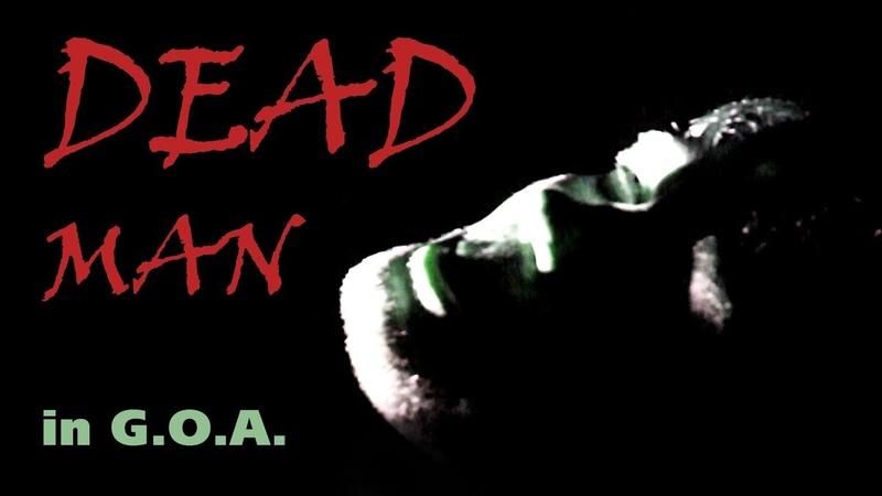 Короткометражный фильм ужасов | Deadman in GOA