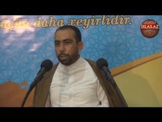 Haci Sahib 2018 Erefe gununun ve Qurban bayraminin emelleri