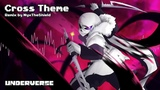 Underverse OST - Cross Theme Remake