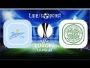 Зенит 3 0 Селтик Лига Европы 2017 18 1 16 финала Ответный матч Обзор матча