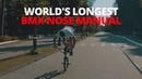World's Longest BMX Nose Manual 2018