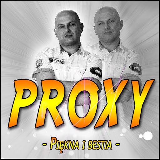 Proxy альбом Piękna i Bestia