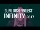 Guru Josh Project - Infinity 2017 (Paksi Deniel ( vidchelny)
