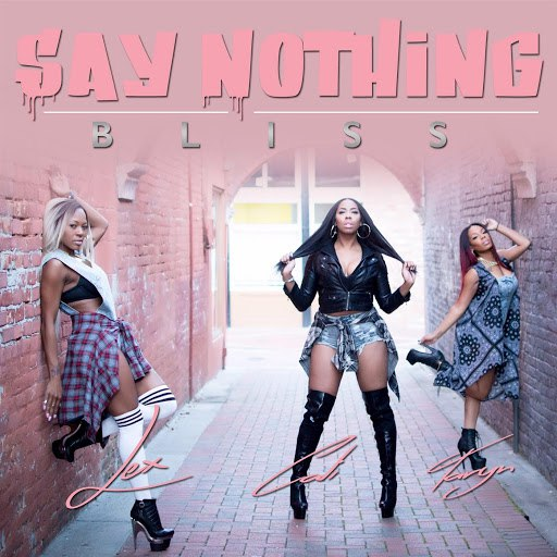 Bliss альбом Say Nothing