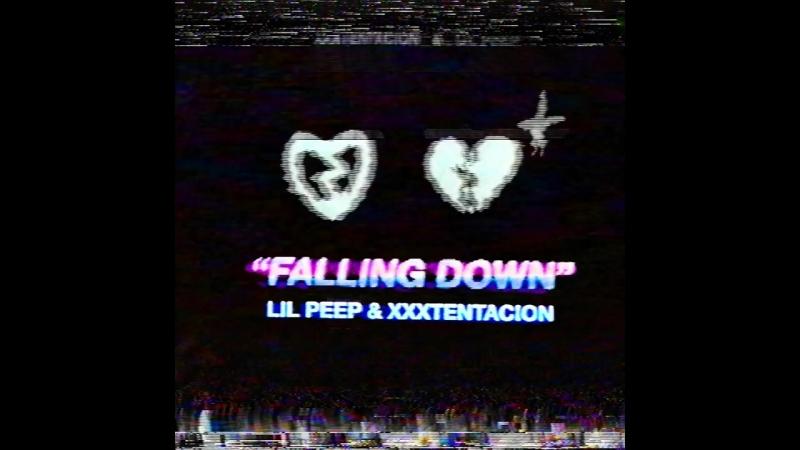 Lil Peep XXXTENTACION - Falling Down | .so save me.