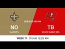 NFL 2017-2018 / Week 17 / New Orleans Saints - Tampa Bay Buccaneers / CG / EN