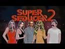 Super Seducer 2 Увеличение соблазнителя на 30% потом лара мб