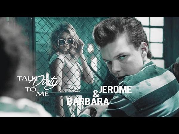 Jerome Barbara | Talk Dirty